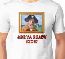 ARE YA READY KIDS? Unisex T-Shirt