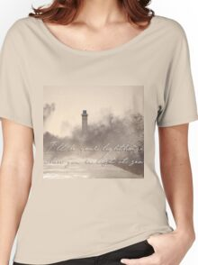 I'll be your lighthouse when you're lost at sea... Women's Relaxed Fit T-Shirt
