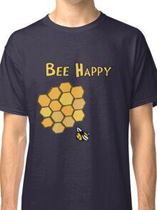 Bee Happy Classic T-Shirt