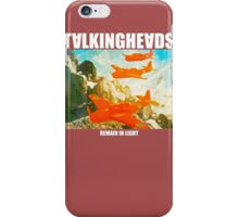 Talking Heads remain in light iPhone Case/Skin