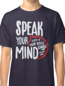 Speak Your Mind - Planned Parenthood Classic T-Shirt