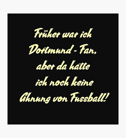 Anti Dortmund Fan Photographic Print