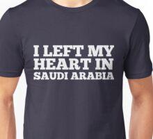 I Left My Heart In Saudi Arabia Love Native T-Shirt Unisex T-Shirt