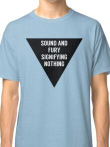 Sound & Fury (Triangle) Classic T-Shirt