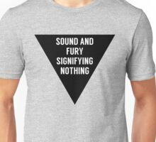 Sound & Fury (Triangle) Unisex T-Shirt