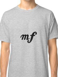 moderately loud Classic T-Shirt