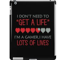Gamer's Have Lots of Lives iPad Case/Skin