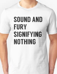 Sound & Fury Unisex T-Shirt