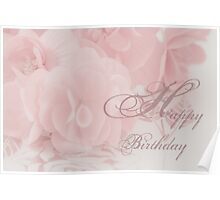 Happy Birthday Card - Begonias Poster