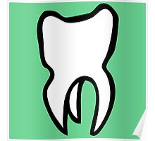 dentiste  dent tooth teeth Poster