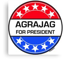 AGRAJAG FOR PRESIDENT Canvas Print