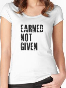 Earned Not Given Women's Fitted Scoop T-Shirt