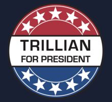 TRILLIAN FOR PRESIDENT One Piece - Short Sleeve