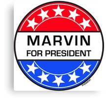 MARVIN FOR PRESIDENT Canvas Print