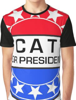 CAT FOR PRESIDENT Graphic T-Shirt