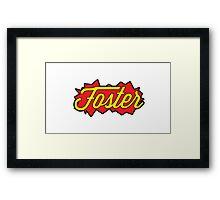Foster (Bang Bang) Framed Print