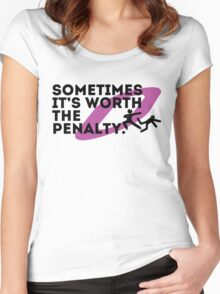 Sometimes it's worth the penalty (black) Women's Fitted Scoop T-Shirt