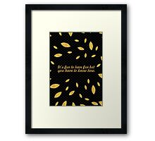 "It's fun to... ""Dr. Seuss"" Inspirational Quote (Creative) Framed Print"
