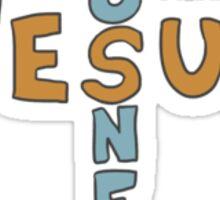 You Need Jesus Sticker