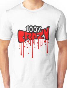 blut graffiti tropfen farbe 100 hundert prozent comic cartoon text schrift logo design cool crazy verrückt verwirrt blöd dumm komisch gestört  Unisex T-Shirt