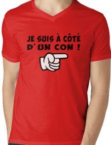 je suis à coté d' un con citation drôle humour Mens V-Neck T-Shirt