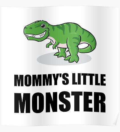 Mommy's Little Monster Poster