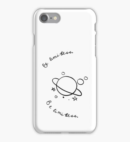 Be limitless.  iPhone Case/Skin