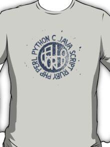 Hello World - Ink On Asphalt T-Shirt