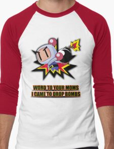 Word to your Moms, Came to drop bombs. Men's Baseball ¾ T-Shirt