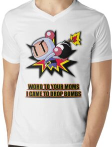 Word to your Moms, Came to drop bombs. Mens V-Neck T-Shirt