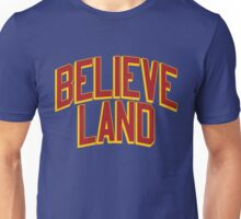 believe land Unisex T-Shirt
