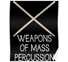 Drumsticks Weapons Of Mass Percussion Poster