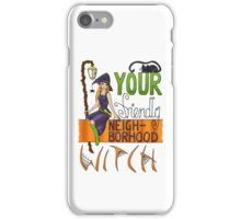 Your Friendly Neighborhood Witch iPhone Case/Skin