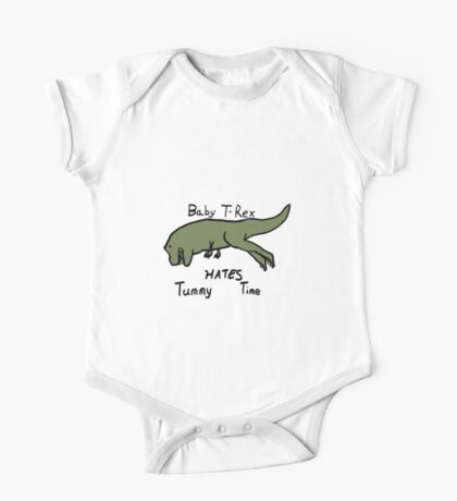 Baby T-Rex Hates Tummy Time One Piece - Short Sleeve