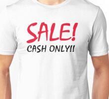Sale! Cash Only!! Unisex T-Shirt