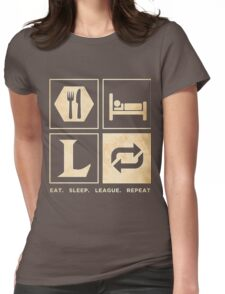 Gamer-LOL-Eat-Sleep-League-Repeat-gaming-T-shirt-2016 Womens Fitted T-Shirt