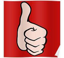 thumb up pouce en l'air super Poster