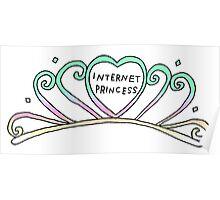 INTERNET PRINCESS tumblr sticker! Poster