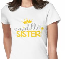 Middle Sister Family Fam Daughter Princess Queen Crown Stars Girly Womens Fitted T-Shirt