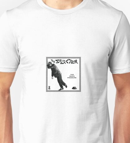 The Selecter - Too Much Pressure Unisex T-Shirt
