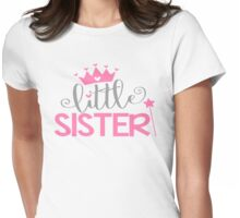 Little Sister Family Fam Daughter Princess Queen Crown Stars Girly Womens Fitted T-Shirt