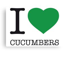 I ♥ CUCUMBERS Canvas Print