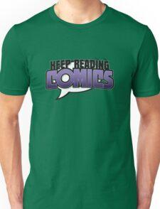 Keep Reading Comics Unisex T-Shirt