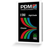 Pdm retro videotape! Greeting Card