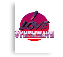 I love synthwave! Canvas Print