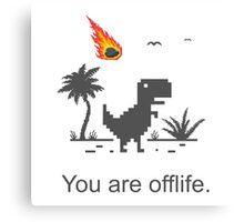 You are offlife Canvas Print