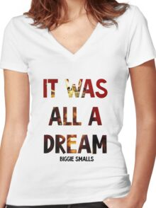 Biggie Smalls- It Was All a Dream Women's Fitted V-Neck T-Shirt