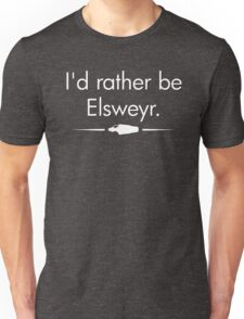 I'd Rather Be Elsweyr Unisex T-Shirt