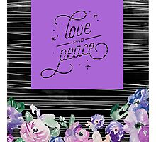 LOve and peace, typography,modern,trendy,contemporary art, pattern,black,white,pueple,green,blue,water color,random stripes,beautiful Photographic Print