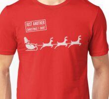 Just Another Christmas T-Shirt - Santa's Sleigh  Unisex T-Shirt